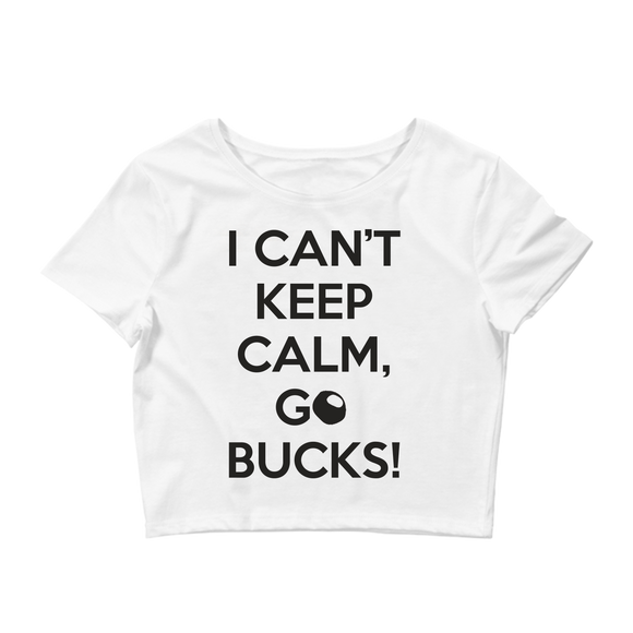 I Can't Keep Calm, Go Bucks Ladies Crop Top