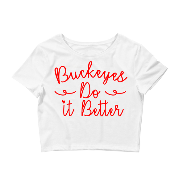Buckeyes Do It Better Ladies Crop Top
