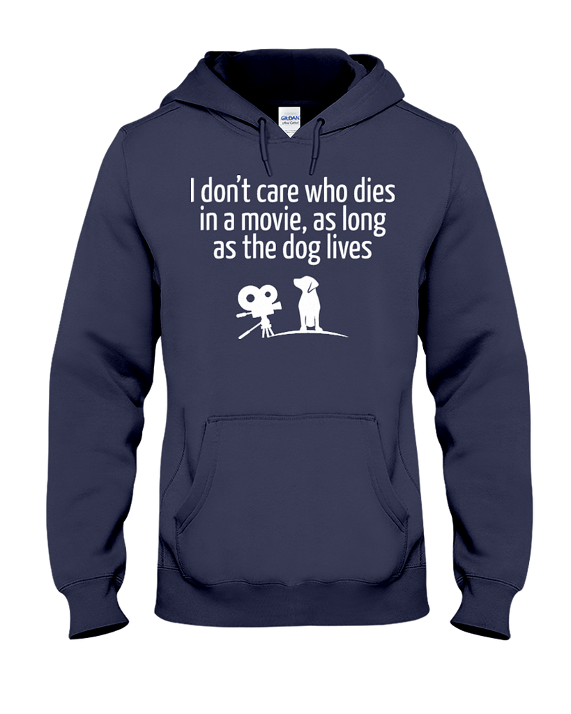 The Dog Lives Pullover Hoodie