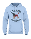 Live, Love & Rescue Dogs Hoodie