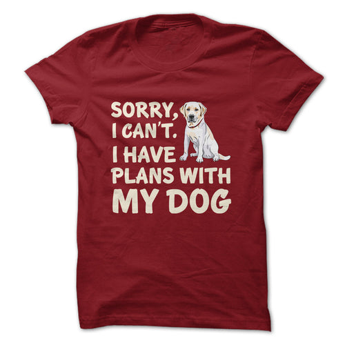 Sorry, I can't. I have plans with my dog.