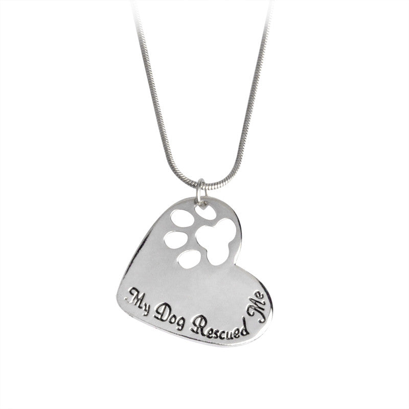 """My Dog Rescued Me"" Pendant Necklace"
