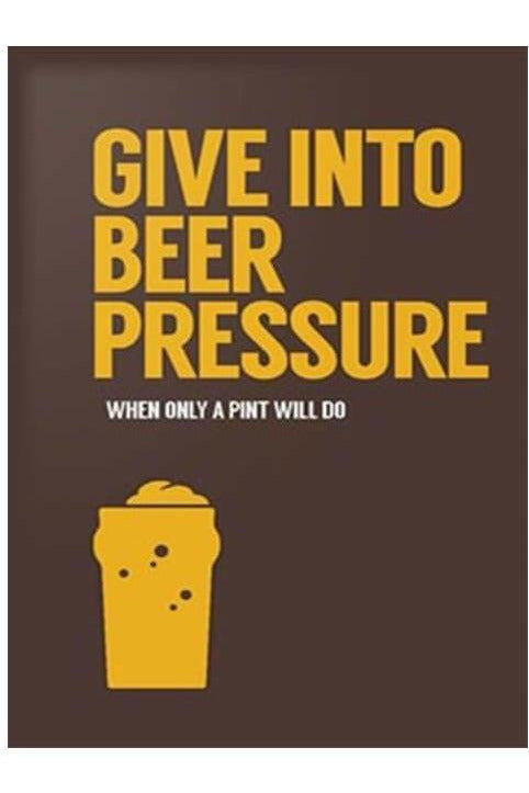 Give In To Beer Pressure Book