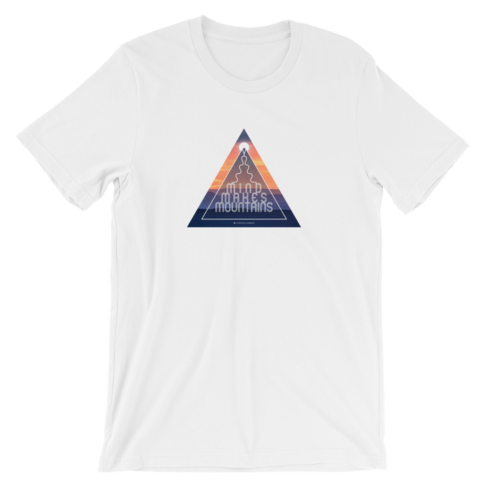 Mind Makes Mountains T-shirt