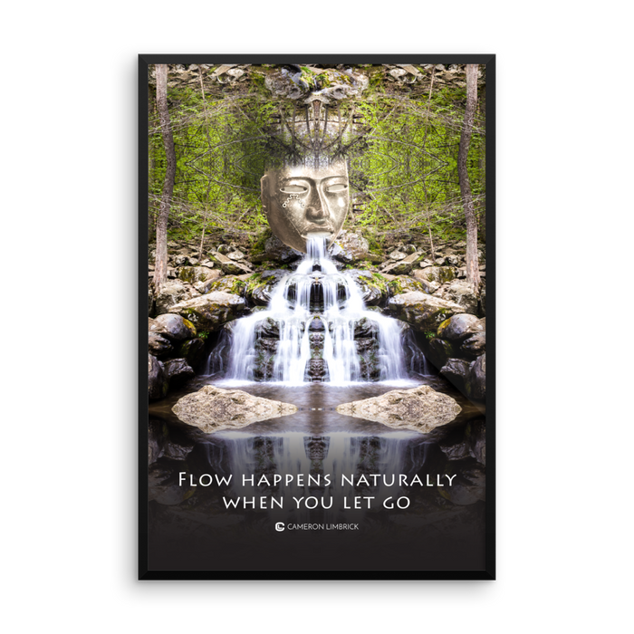 Flow Happens Naturally Framed Poster