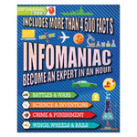 Infomaniac- Become an Expert in An Hour (Hardcover)