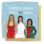 Lalaland - Kardashing Through The Snow Greeting Card
