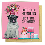 Lalaland - Calorie Counter Pug Greeting Card