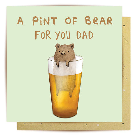 Lalaland - Pint of Bear For Dad Greeting Card