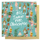 Lalaland - All I Want for Christmas Greeting Card