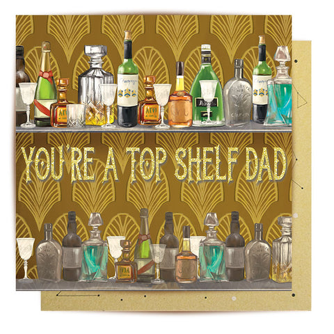 Lalaland - You're a Top Shelf Dad Greeting Card