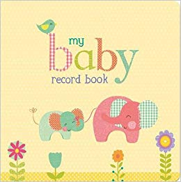 My Baby Record Book (Padded Hardcover)