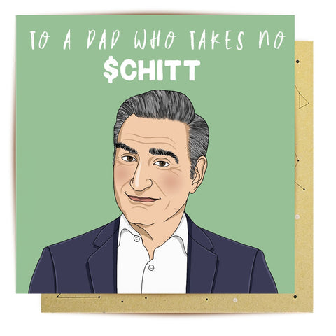 Lalaland - Take No Schitt Dad Greeting Card
