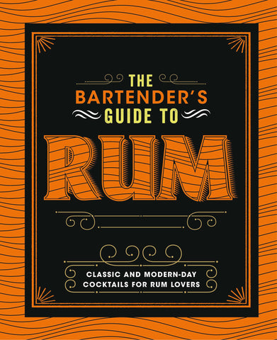 The Bartender's Guide to Rum (Hardcover)