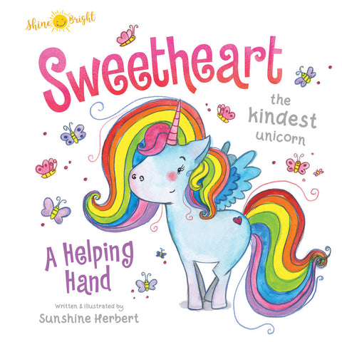 Shine Bright - Sweetheart the Kindest Unicorn, A Helping Hand