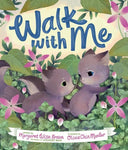 Walk With Me - Picture Book (Hardcover)