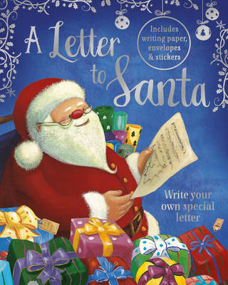 A Letter to Santa: Write Your Own Special Letter (Padded Hardcover)