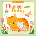 Little Me Touch and Feel Book - Mummy and Baby