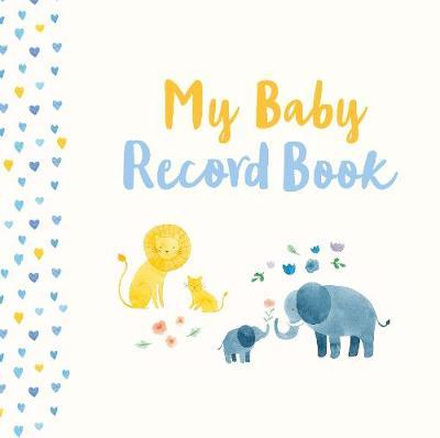 My Baby Record Book (Hardcover)
