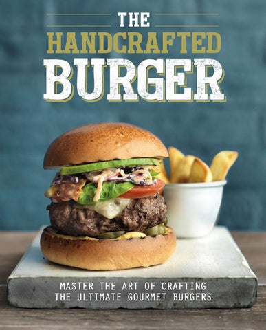 The Handcrafted Burger (Hardcover) - Reduced, Faded Front Cover