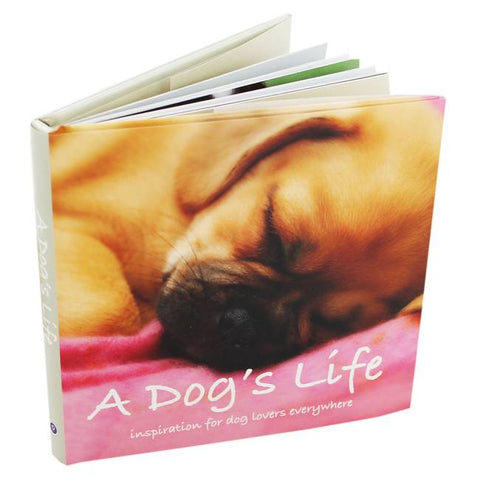 Dogs Life: Inspiration for Dog Lovers Everywhere (Hardcover)