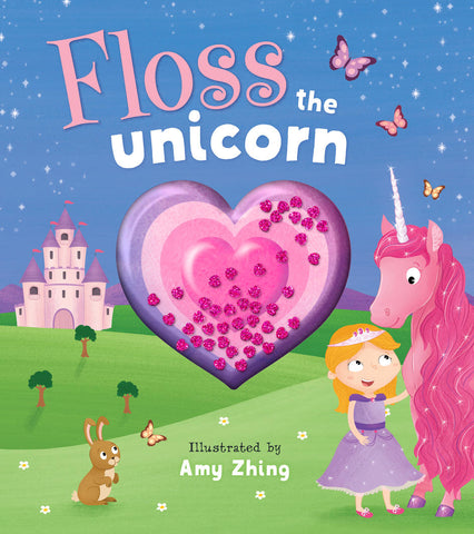 Floss the Unicorn (Padded Hardcover)