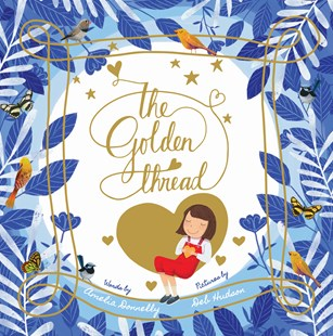 The Golden Thread Picture Book (Hardback)