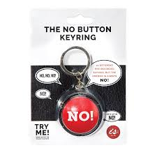 IS GIFT - The No! Button Keyring