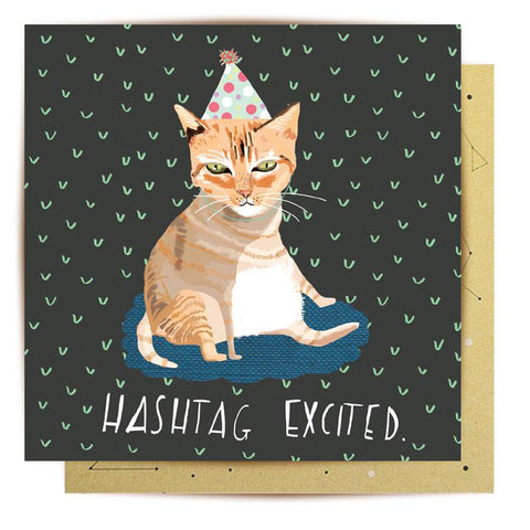 Lalaland - Hashtag Excited Cat Greeting Card