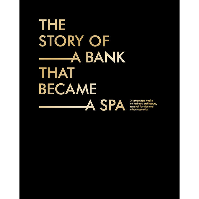 The story of a bank that became a spa