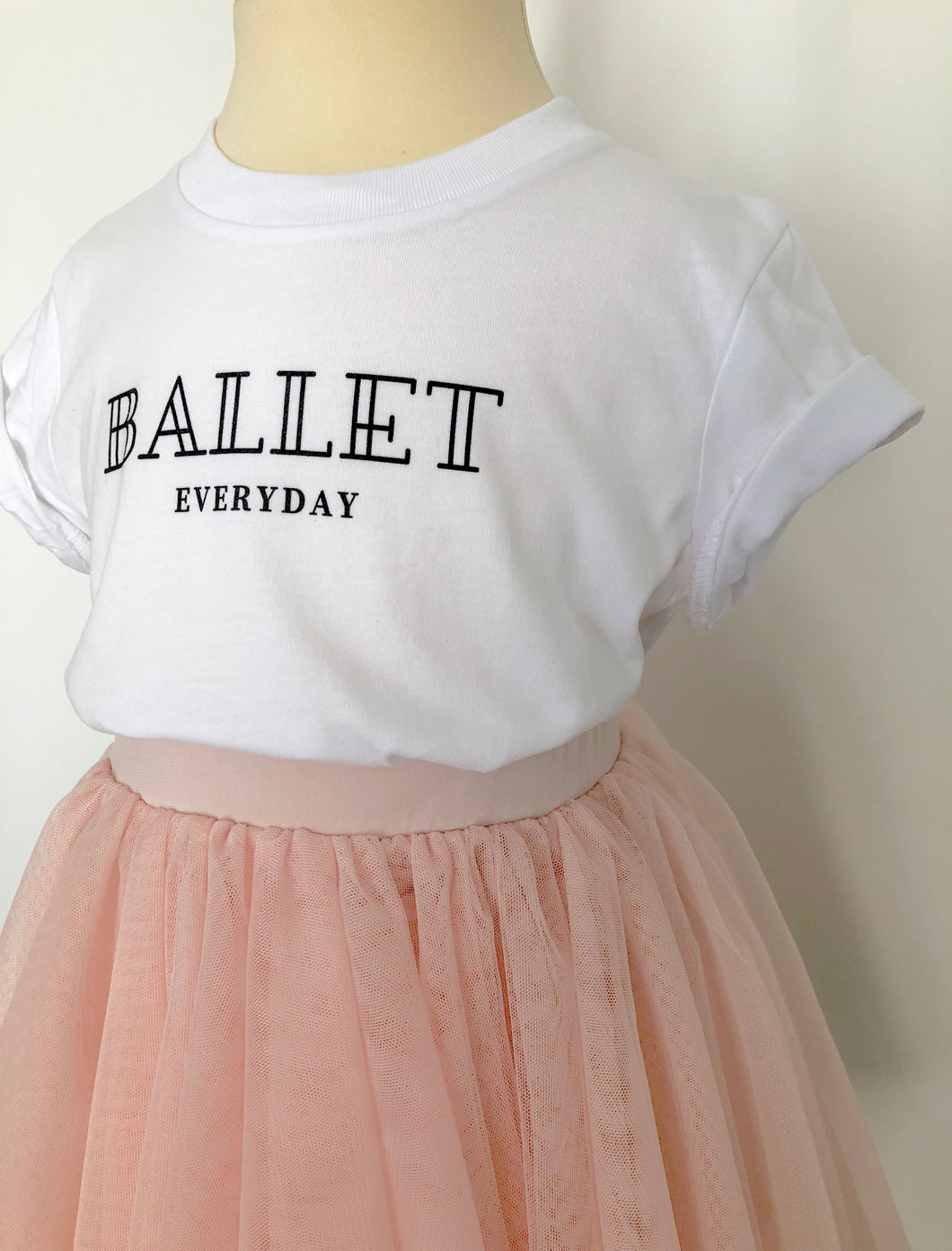 Ballet everyday girls slogan t-shirt