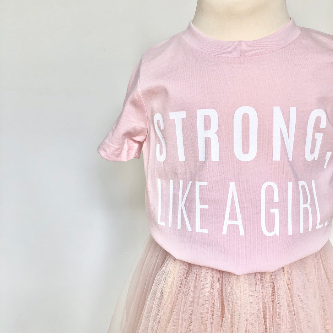 'Strong, Like a Girl' Lux T-shirt