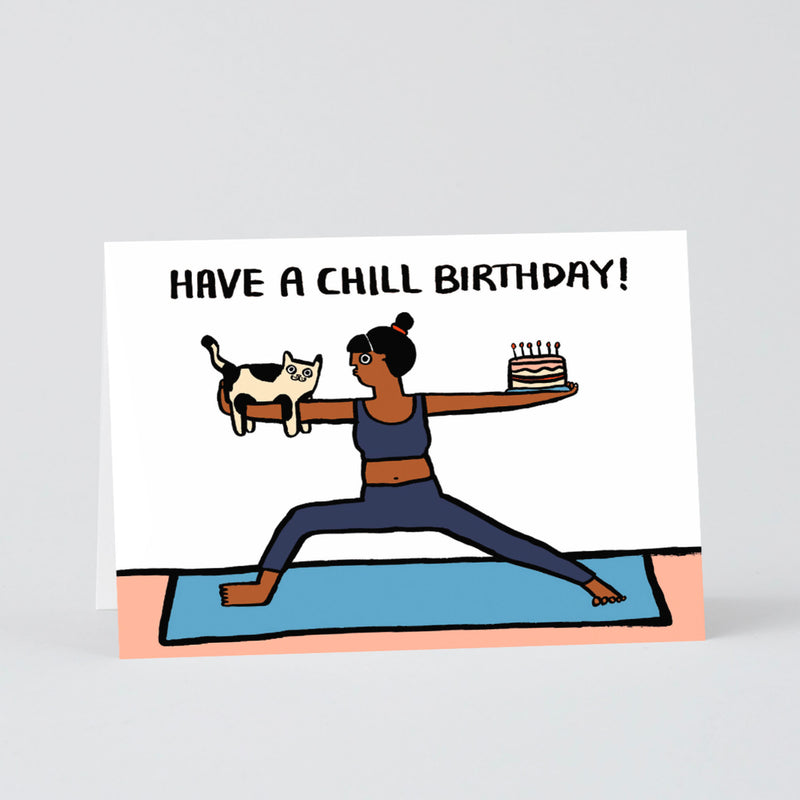 Warp Magazine Have A Chill Birthday Card