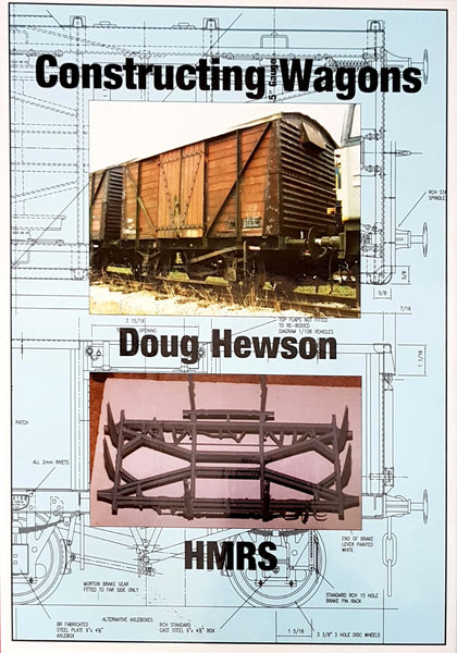 Doug Hewson:  Constructing Wagons - Available for pre-order only