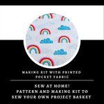 Rainbow Canvas Basket Making Kit ~ Sewing pattern and Making Kit with Printed Pocket Fabric ~ Sew your own project bag/basket