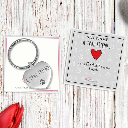 A True Friend Leaves Paw Prints On Your Heart Engraved Heart Keyring