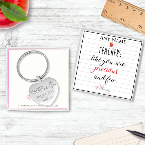 Teachers Like You Are Precious And Few Engraved Heart Keyring