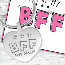 You're My BFF Engraved Heart Keyring