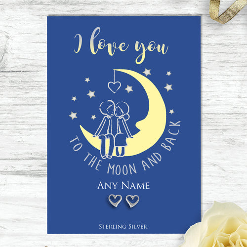 Sterling Silver Heart Stud Earrings Mounted On A Personalised I Love You To The Moon And Back Greeting Card
