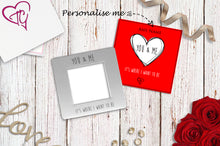 You & Me It's Where I Want To Be Engraved Magnetic Photo Frame