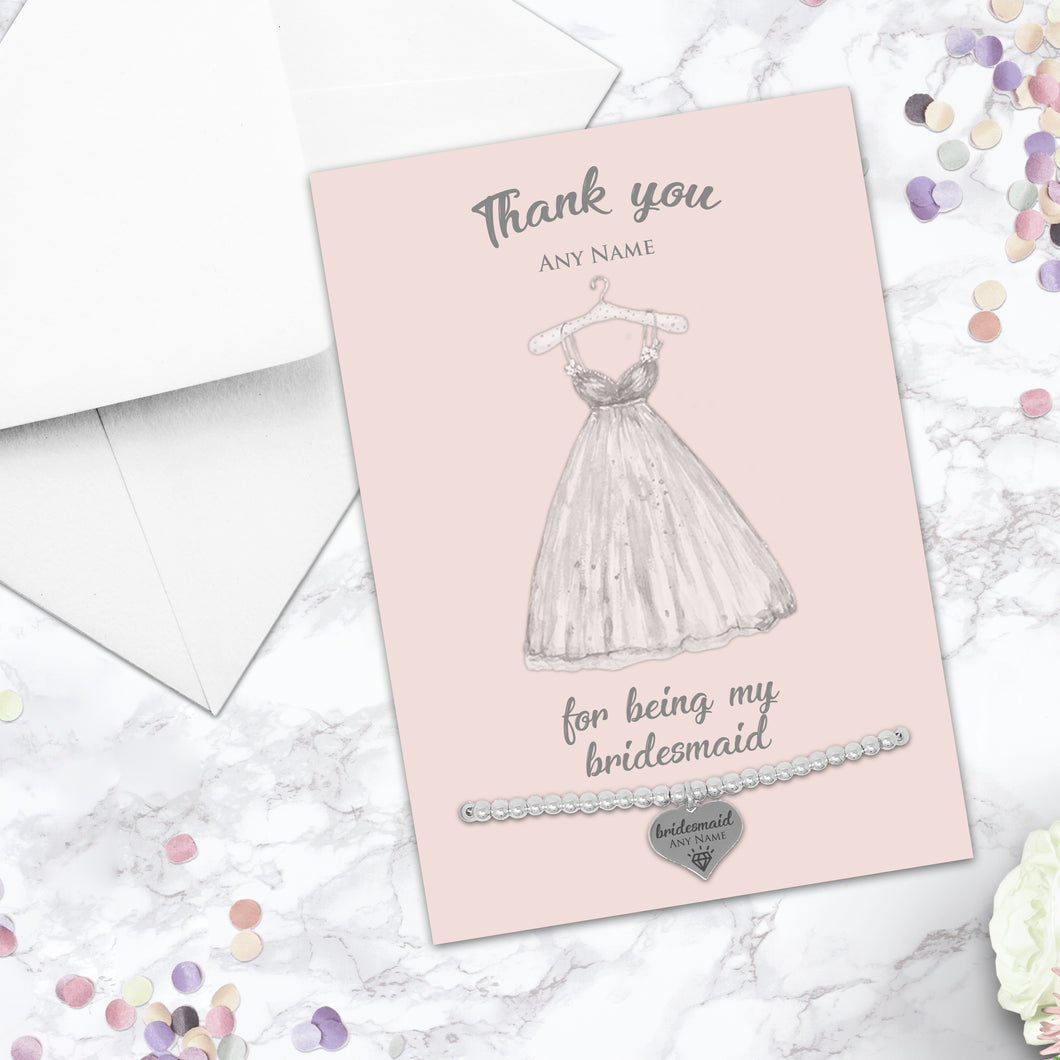 Silver Plated Adjustable Beaded Bracelet With An Engraved Heart Dangle Mounted On A Personalised Thank You For Being My Bridesmaid Greeting Card