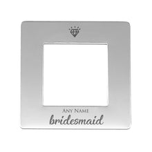 Thank You For Being My Bridesmaid Engraved Magnetic Photo Frame