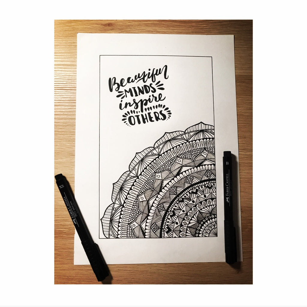 Beautiful Minds Inspire Others - Zentangle Print