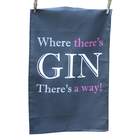 'Where There's Gin' Tea Towel