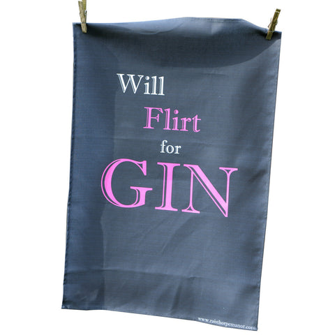 'Will Flirt for Gin' Tea Towel