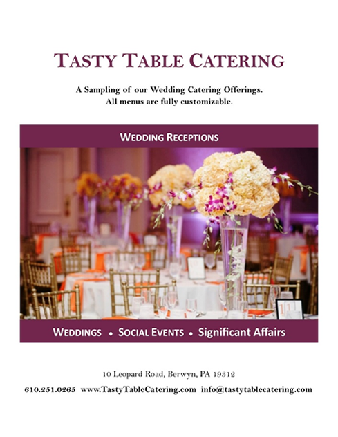 Tasty Table Catering, Tasty Table, Berwyn, PA, 19312, Office Barbeques, Office picnics, Office Luncheons, Catering, Caterers, Cater, Wedding Food, Sandwiches, Breakfast, Radnor, 19010, 19073, 19080, 19085, 19087, 19088, 19089, Wayne, 19087, Chesterbrook, Malvern, 19355, Exton, 19341, King of Prussia, 19406, Trooper, 19403, Lionville, 19353, Downingtown, 19335, Oaks, 19456, Norristown, 19401, Audubon, 19404, Paoli, 19301, Valley Forge, 19484, 19482, 19485, 19493, 19494, 19495, 19496, Conshohocken, 19428, Chester County Catering, Montgomery County Catering, Philadelphia Catering, Devon Catering, Exton Catering, West Chester, 19380, West Chester Catering, Media, Bryn Mawr, 19010, Ardmore, Merion, Wilmington, Meridith Catering, Meridith Caterer, Meridith Cater, Meredith Catering, Meredith Caterer, Meredith Cater, Meradith Catering, Meradith Caterer, Meradith Cater
