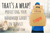 That's a Wrap! - Protecting your crafts in transit