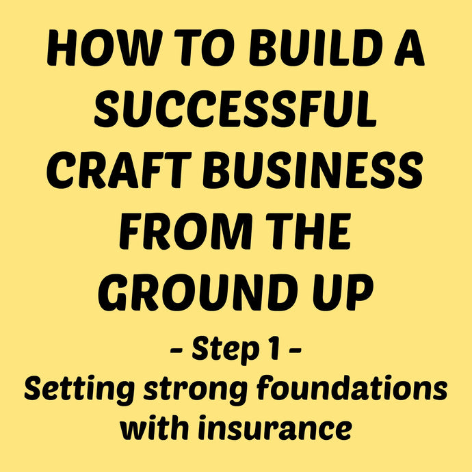 Insurance for Craft Businesses
