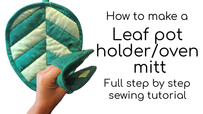 How to make a Leaf shaped pot holder / oven mitt