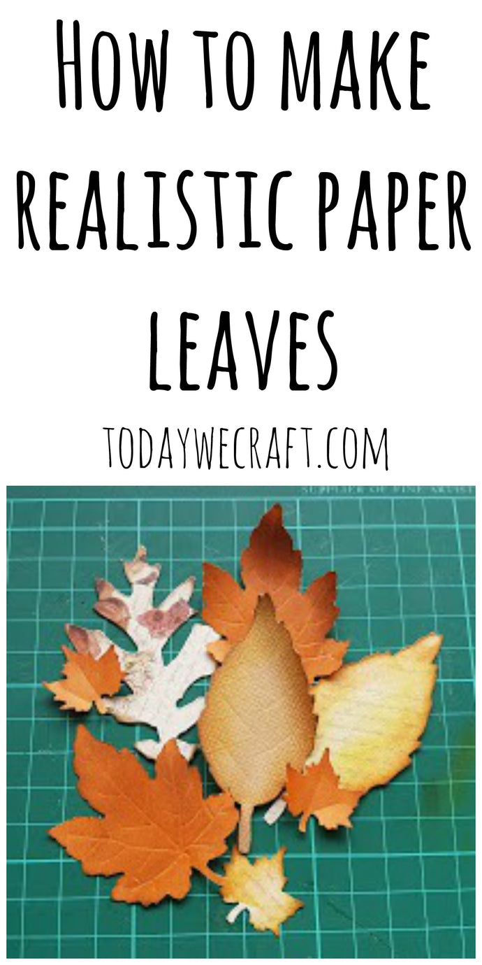 How to make realistic paper leaves